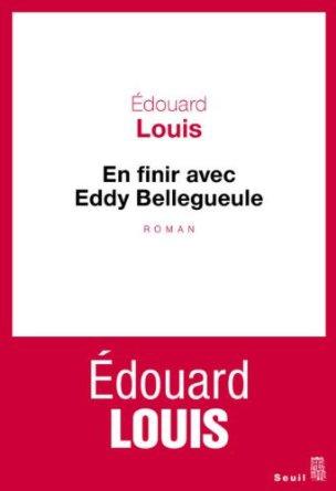 edouard louis,jean-luc romero,pour en finir avec eddy bellegueule,le seuil