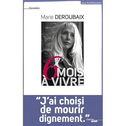 marie deroubaix,jean-luc romero,euthanasie,politique,france,santé,admd