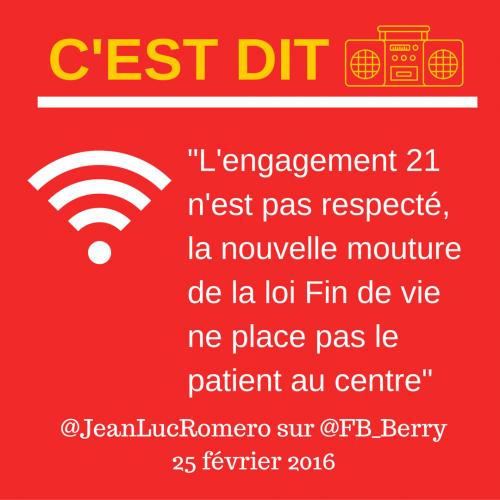 L'engagement 21 n'est pas respecté, la nouvelle mouture de la loi #Findevie ne place pas le patient au centre- @JeanLucRomero sur @FB_Berry.png